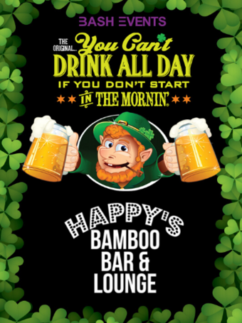 St. Patrick's Day Morning Party #YCDAD at HAPPY'S BAMBOO BAR & LOUNGE