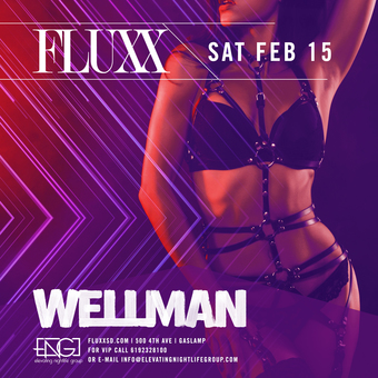 Saturdays at FLUXX w/ Wellman