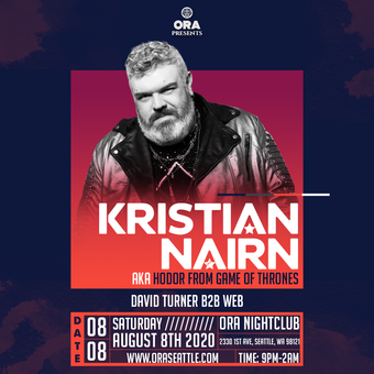 Kristian Nairn (AKA Hodor from Game of Thrones) DJ Set  ( Has been rescheduled to August 8)