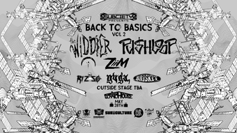 Subciety Presents: Widdler x Pushloop: Back to the Basics 2