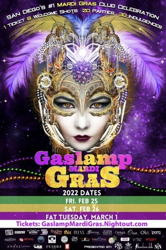2022 San Diego Gaslamp Mardi Gras: Friday Feb 25, Saturday Feb 26, Fat Tuesday Mar 1