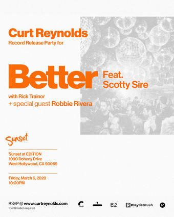 Curt Reynolds Record Release Party for - Better Feat. Scotty Sire