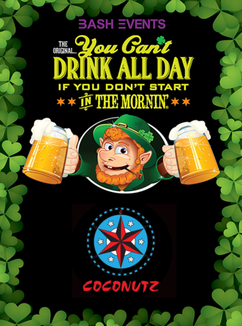 St. Patrick's Day Morning Party #YCDAD at Coconutz