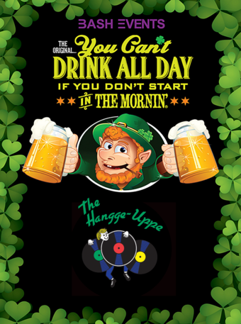 St. Patrick's Day Party at The Hangge-Uppe