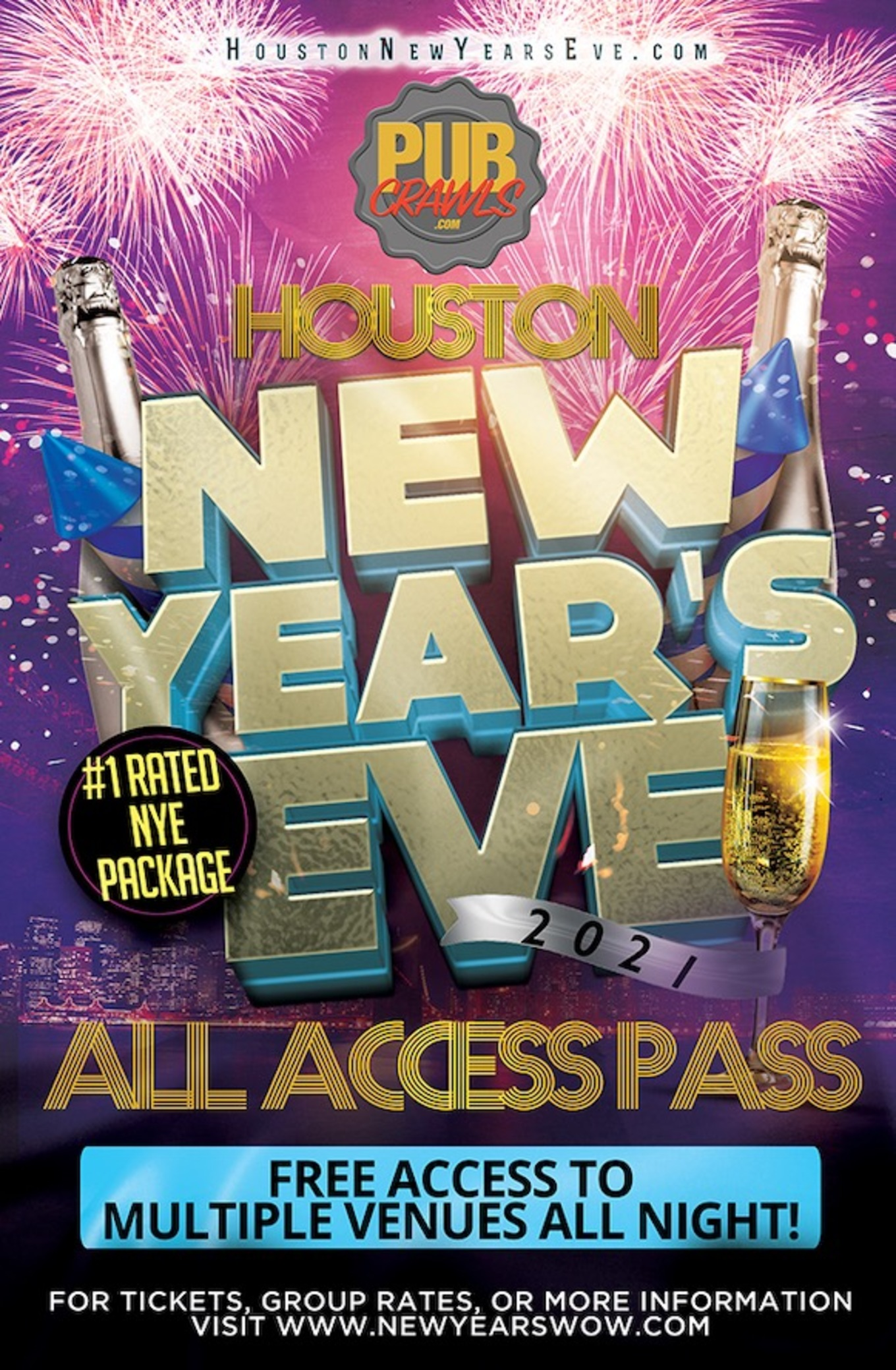 Houston All Access Nye Party Pass 2021 Tickets Pub Fiction Various Venues Houston Tx December 31 2020