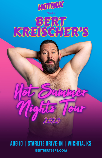 BERT KREISCHER's Hot Summer Nights Drive-In Tour (Wichita, KS) presented by HOTBOX