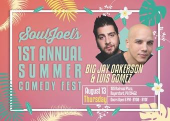 Luis J. Gomez and Big Jay Oakerson Double Headline SoulJoel's Summer Comedy