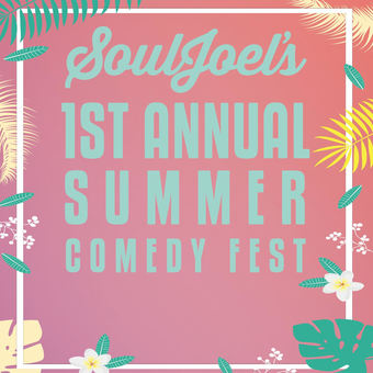 SoulJoel's Summer Comedy Fest 17 Day Pass