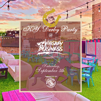 Kentucky Derby Watch Party at Whiskey Business
