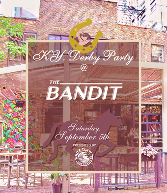 Kentucky Derby Watch Party at Bandit