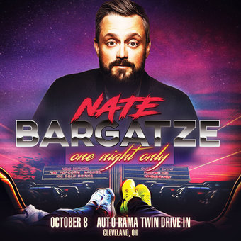 NATE BARGATZE: One Night Only - Drive-In Tour (Cleveland, OH)