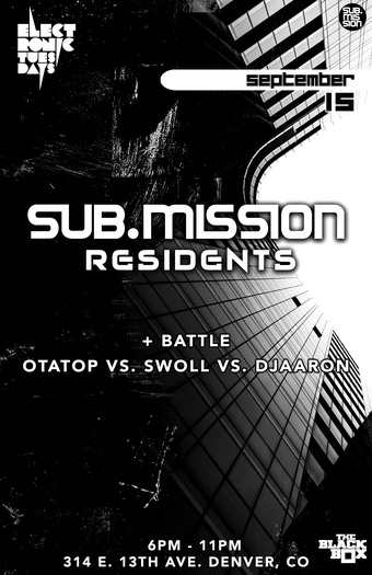 The Return of Electronic Tuesdays: Sub.mission Resident Takeover