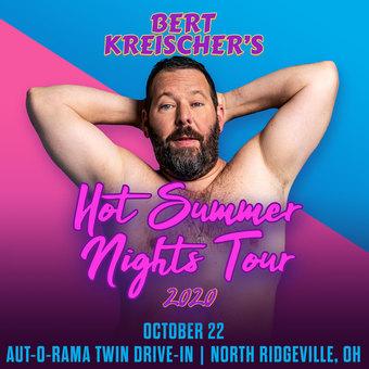 BERT KREISCHER's Hot Summer Nights Drive-In Tour (Cleveland, OH)
