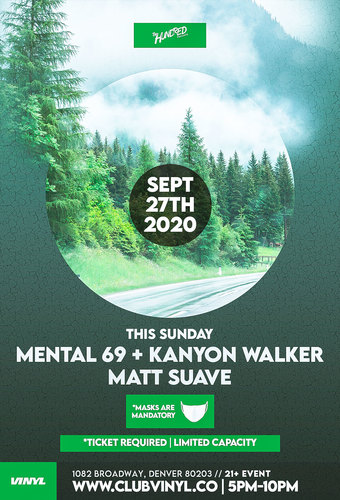 Sundown Sessions: Mental 69 + Kanyon Walker + Matt Suave