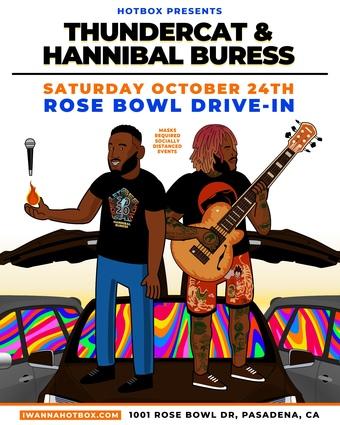 THUNDERCAT & HANNIBAL BURESS @ The Rose Bowl Drive-In (Pasadena, CA)