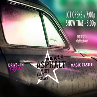 Magic Asphalt: Drive-In Comedy Under The Stars