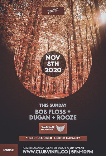 Sundown Sessions: Bob Floss + DUGAN + Rooze - **CANCELLED**