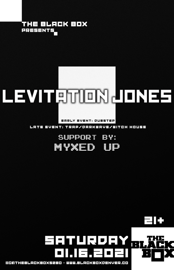 Levitation Jones - Trap/Darkwave/Witch House set w/ Myxed Up (Late Event)