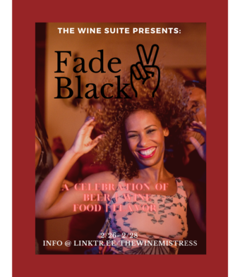 Fade 2 Black Weekend 2/26th - 2/28th