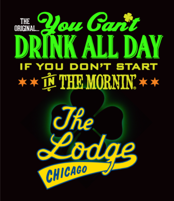 ST PATRICK'S DAY PARTY #YCDAD at THE LODGE TAVERN - Chicago
