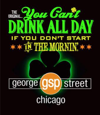 ST PATRICK'S DAY PARTY #YCDAD at GEORGE STREET PUB - Chicago