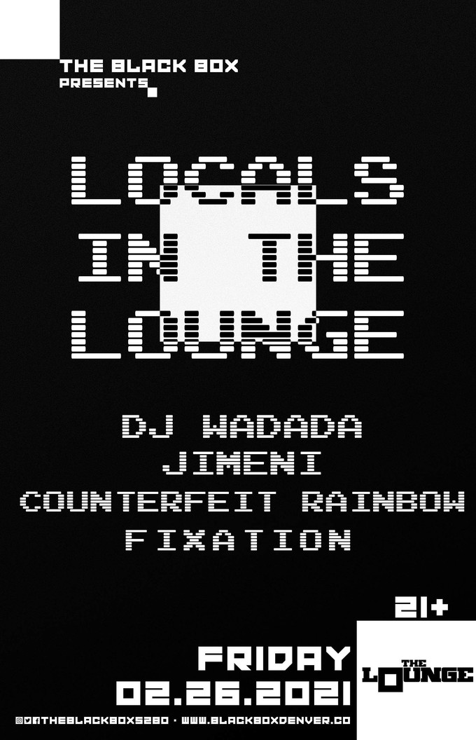 Locals In The Lounge: DJ Wadada, Jimeni, Counterfeit Rainbow, Fixation
