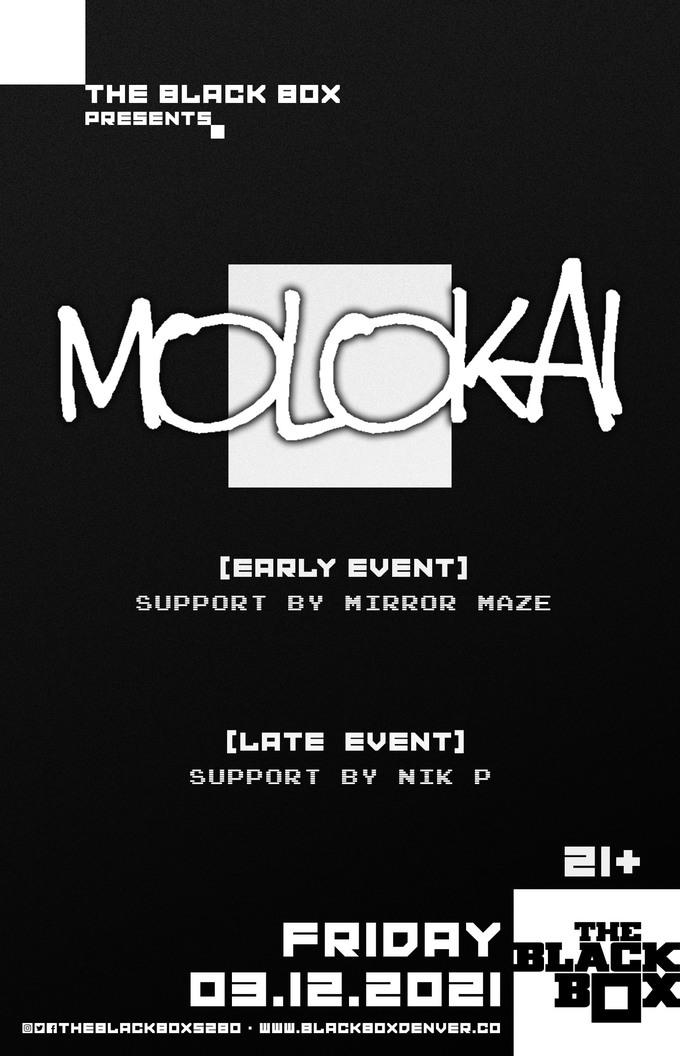 Molokai w/ Nik P (Late Event)