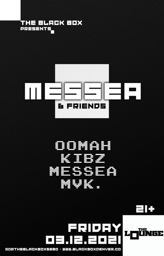 Messea & Friends: Oomah, KIBZ, Messea, MvK.