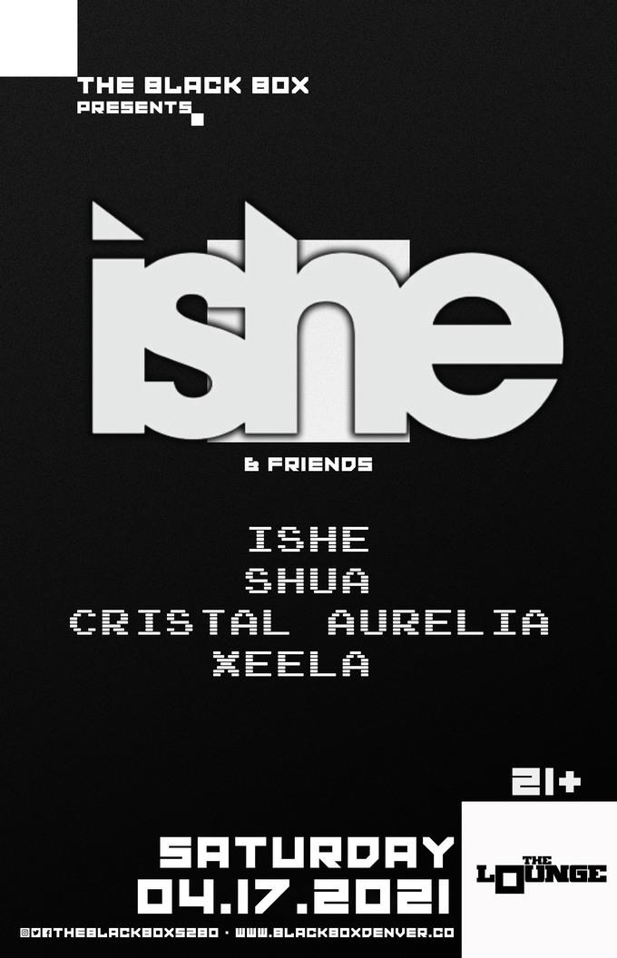 ISHE & Friends: ISHE, Shua, Cristal Aurelia, Xeela