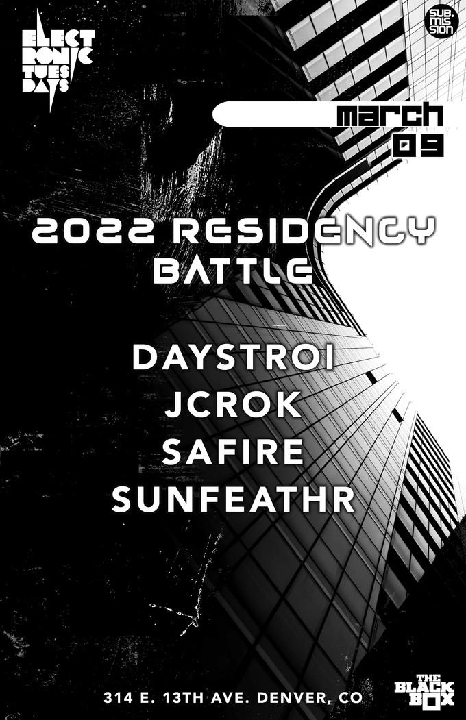 Electronic Tuesdays 2022 Residency Battle: Daystroi, JCrok, Safire, Sunfeathr