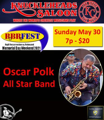 Oscar Polk All Star Band - R&B Fest