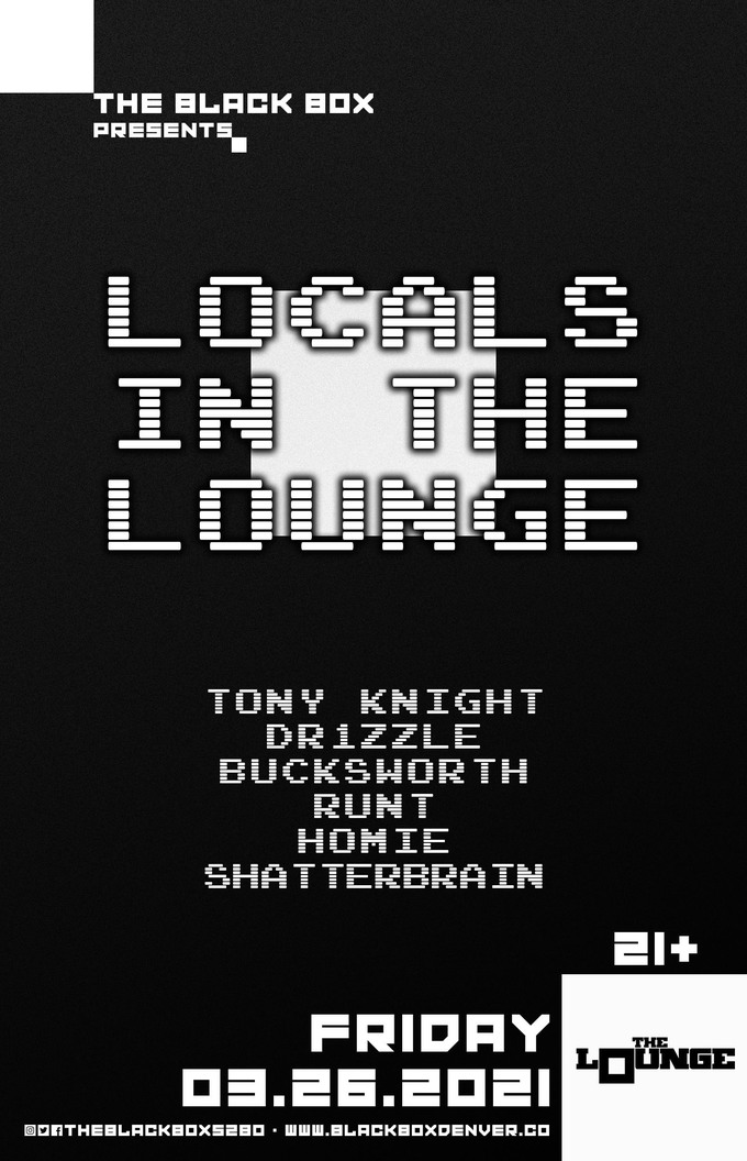 Locals In The Lounge: Tony Knight, Dr1zzle, Bucksworth, Runt, Homie, Shatterbrain
