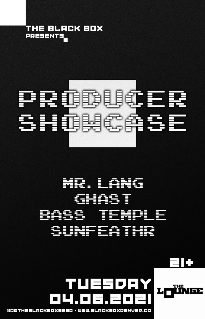 Producer Showcase: Mr. Lang, GHAST, Bass Temple, Sunfeathr