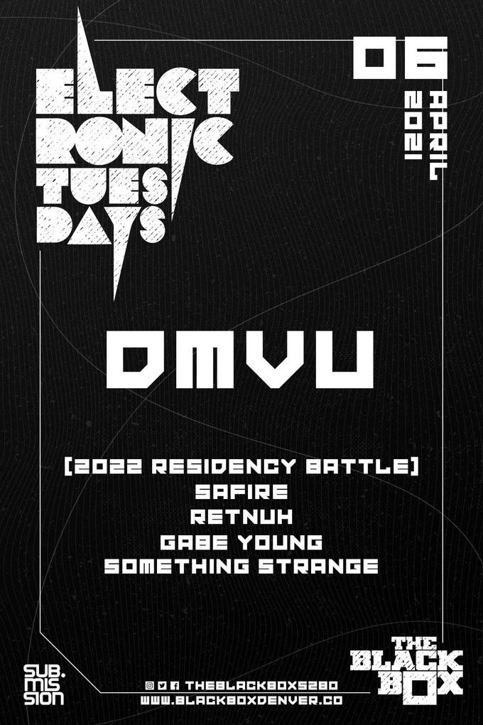Electronic Tuesdays: DMVU + (2022 Residency Battle) Safire, RETNUH, Gabe Young, Something Strange