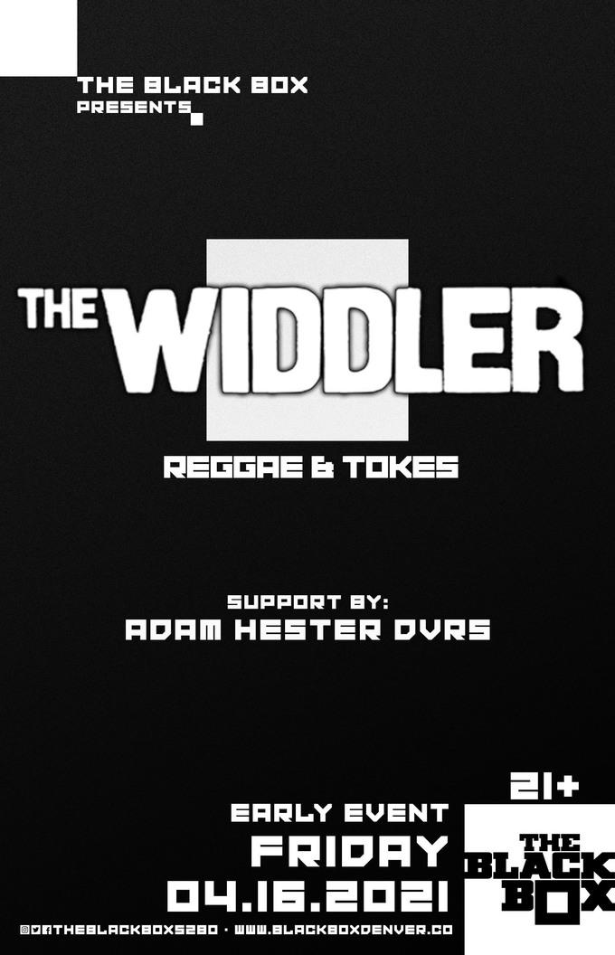 The Widdler - Reggae & Tokes w/ Adam Hester DVRS (Early Event)