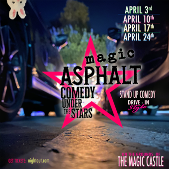 Magic Asphalt: Drive-In Comedy ✨Under The Stars ✨