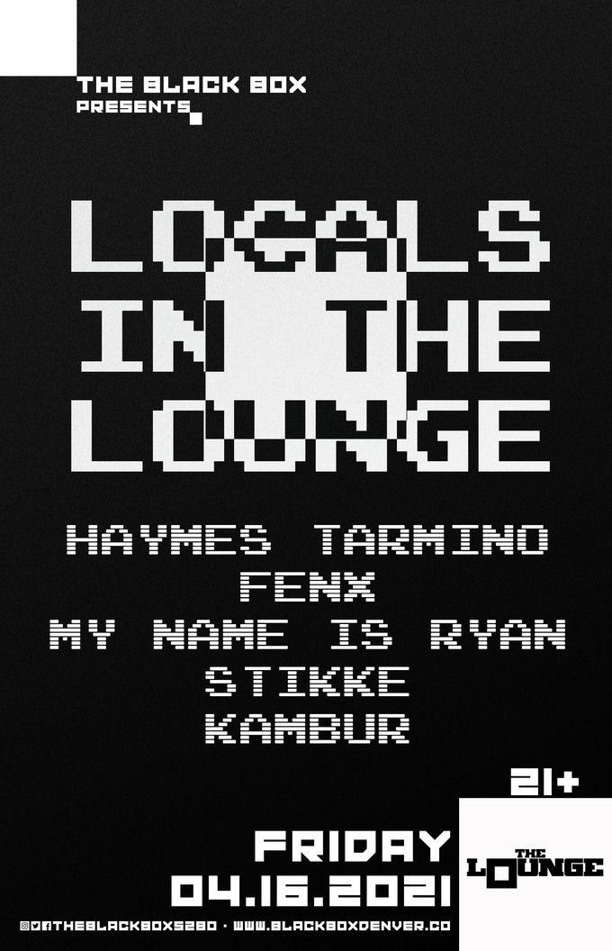 Locals In The Lounge: Haymes Tarmino, Fenx, My Name Is Ryan, Sikkie, Kambur