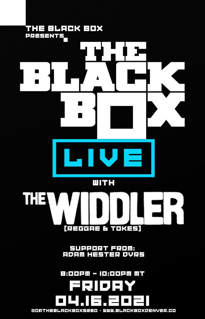 The Widdler: Reggae & Tokes + Adam Hester DVRS (PPV Stream)