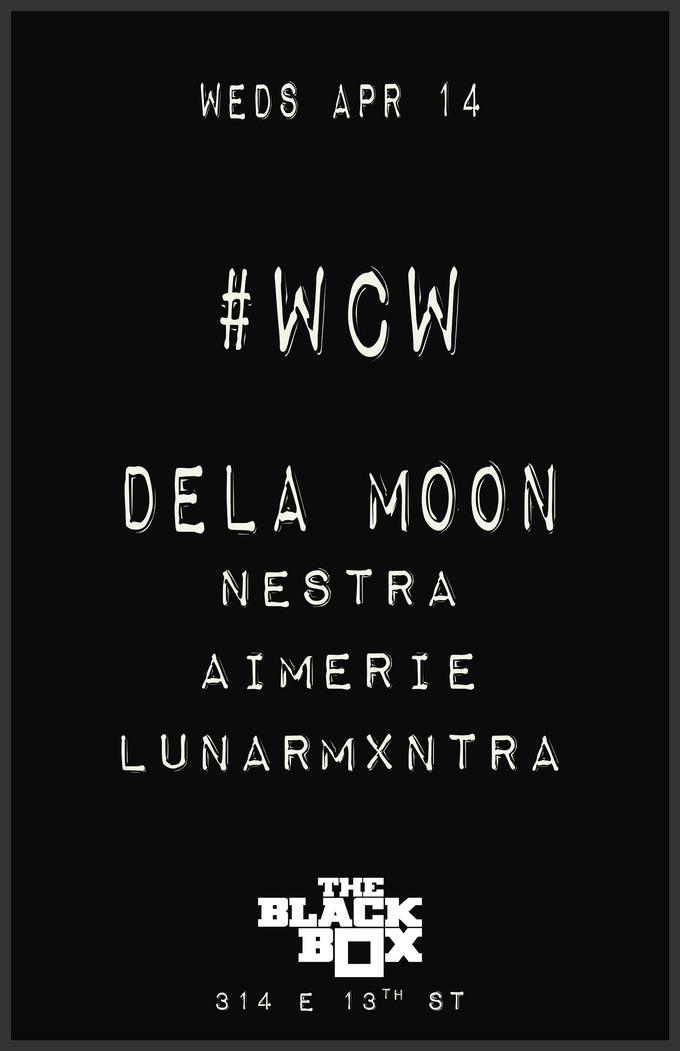 WCW: dela Moon, Nestra, Aimerie, LunarMxntra