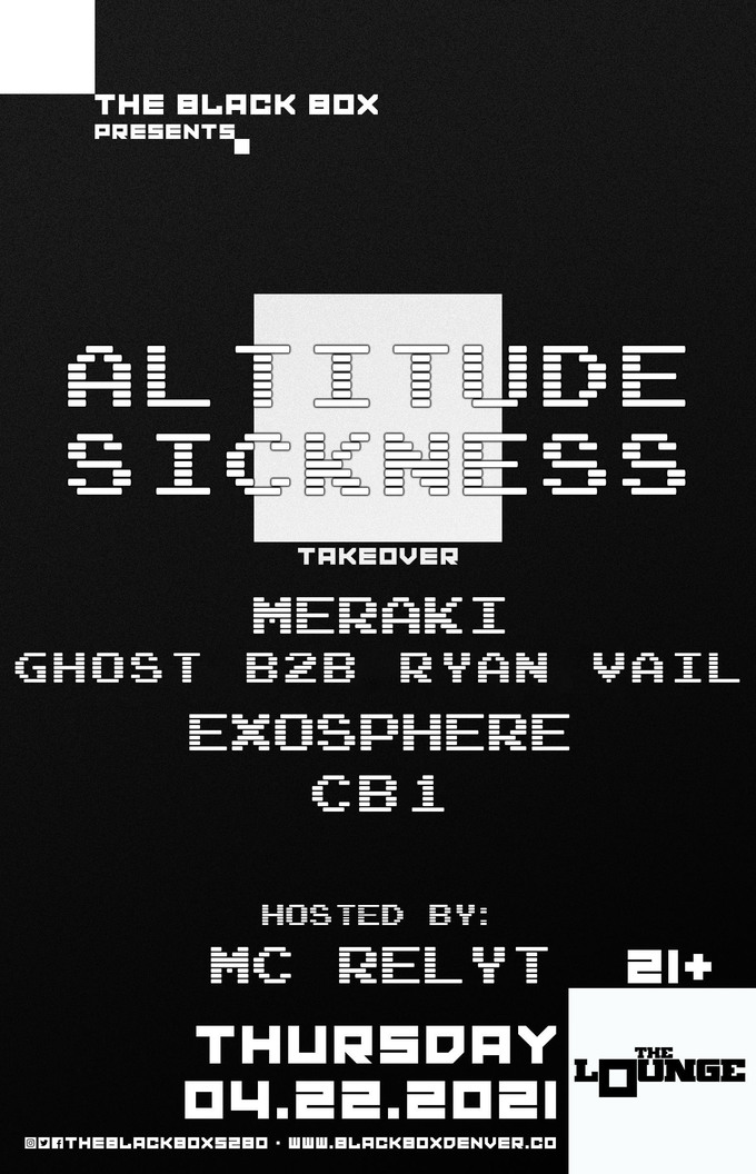 Altitude Sickness Takeover: Meraki, Ghost b2b Ryan Vail, Exosphere, CB1