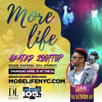 MORE LIFE + DJ NORIE + SYRO