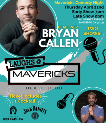 Comedy Night At Mavericks with Bryan Callen