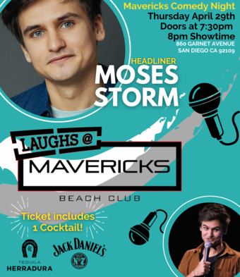 Comedy Night At Mavericks with Moses Storm