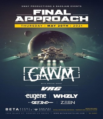 Final Approach  GAWM W/ Eugene, VRG, WHZLY & more