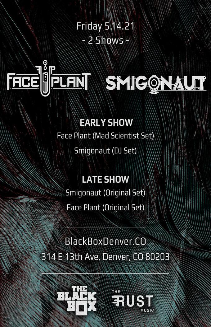 Face Plant: Original Set + Smigonaut: Original Set (Late Event)