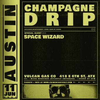 Champagne Drip (Austin)