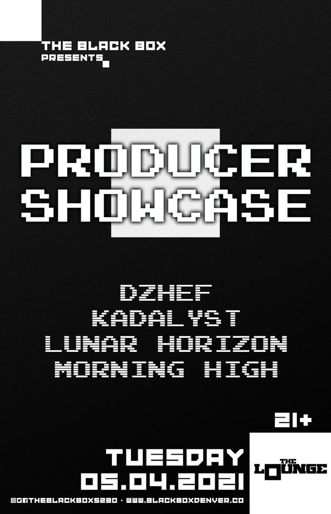 Producer Showcase: Dzhef, Kadalyst, Lunar Horizon, Morning High