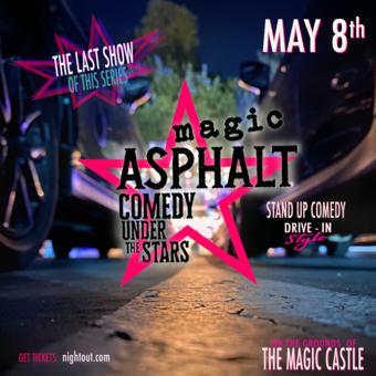 Magic Asphalt: Drive-In Comedy ✨Under The Stars ✨