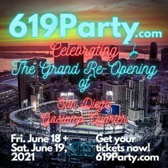 619 Party ~ Celebrating San Diego's Grand Re-Opening!