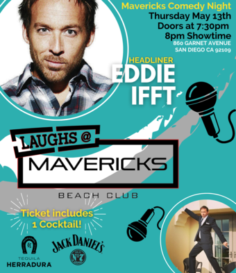 Comedy Night At Mavericks with Eddie Ifft